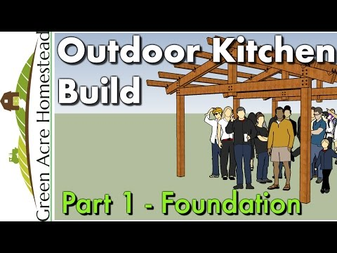 Outdoor Kitchen Build - # 1 - Foundation, Post & Beam
