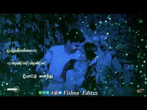 Anbu Ennum Chinna Chinna Nul Eduthu Status Video//best Love  Status//melody Status//1080 Full Screen