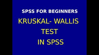 16   Kruskal Wallis Test using SPSS