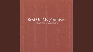 Watch Shanika Anderson Rest On My Promises video