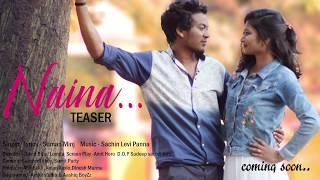Naina - New Nagpuri Romantic Video || Teaser || The Amigos Production|| Hometown Records 2018