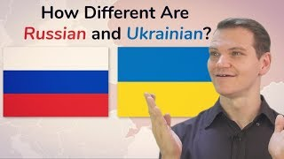 How Different Are Russian and Ukrainian???