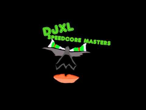djxl speedcore master's