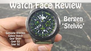 Watch Face Review : Stelvio by Bergen Designs Samsung Galaxy Watch Gear S3 Gear Sport Gear S2