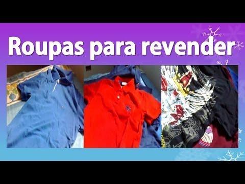 ef47c189f Roupas para Revender - 100% originais e 90% mais baratas, tudo de marca!!  Lucre 300% Por peça!!! - YouTube