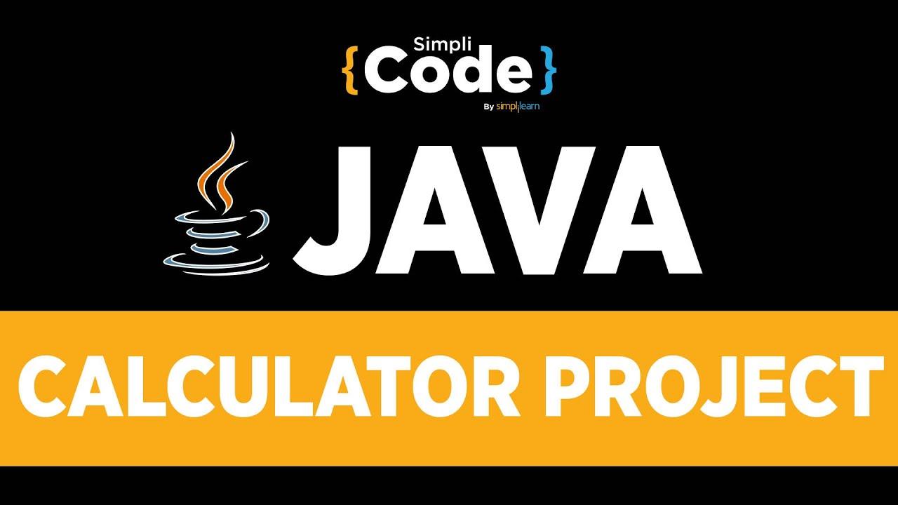 Java Tutorial For Beginners   Calculator Project In Java - Create Calculator In Java