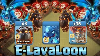 3 Lava + 36 Balloon + Max Electro Dragon = LavaLoonElectro Attack Strategy 2018 | Clash Of Clans