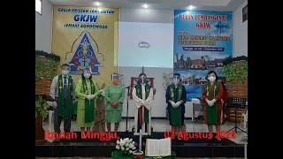 IBADAH MINGGU 02 AGUSTUS 2020 GKJW BONDOWOSO