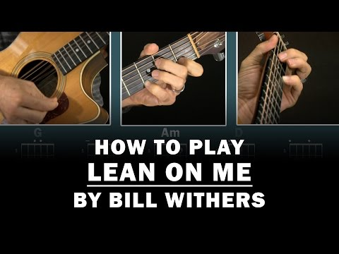 Lean On Me (Bill Withers) | How to Play | Beginner guitar lesson