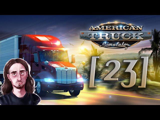 ILE SĄ WARTE TWOJE ZDERZAKI?!    American Truck Simulator [#23]