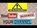 Your YouTube Channel Was Blocked in Hindi