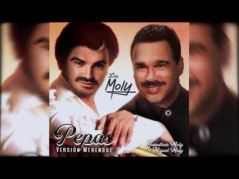 LOS MOLY - Pepas (Version Merengue 80's)
