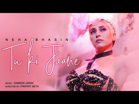 neha-bhasin---tu-ki-jaane-(official-video)