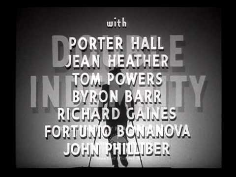 Double Indemnity 1944 -- OPENING TITLE SEQUENCE