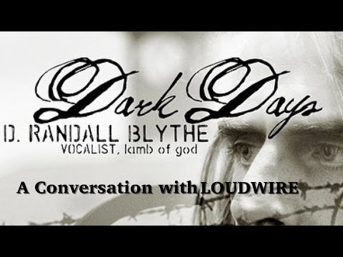 Dark Days: A Conversation With Lamb of God's Randy Blythe