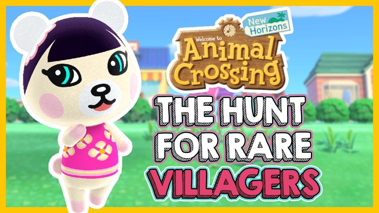 The Search for VERY RARE Villagers in Animal Crossing New ...