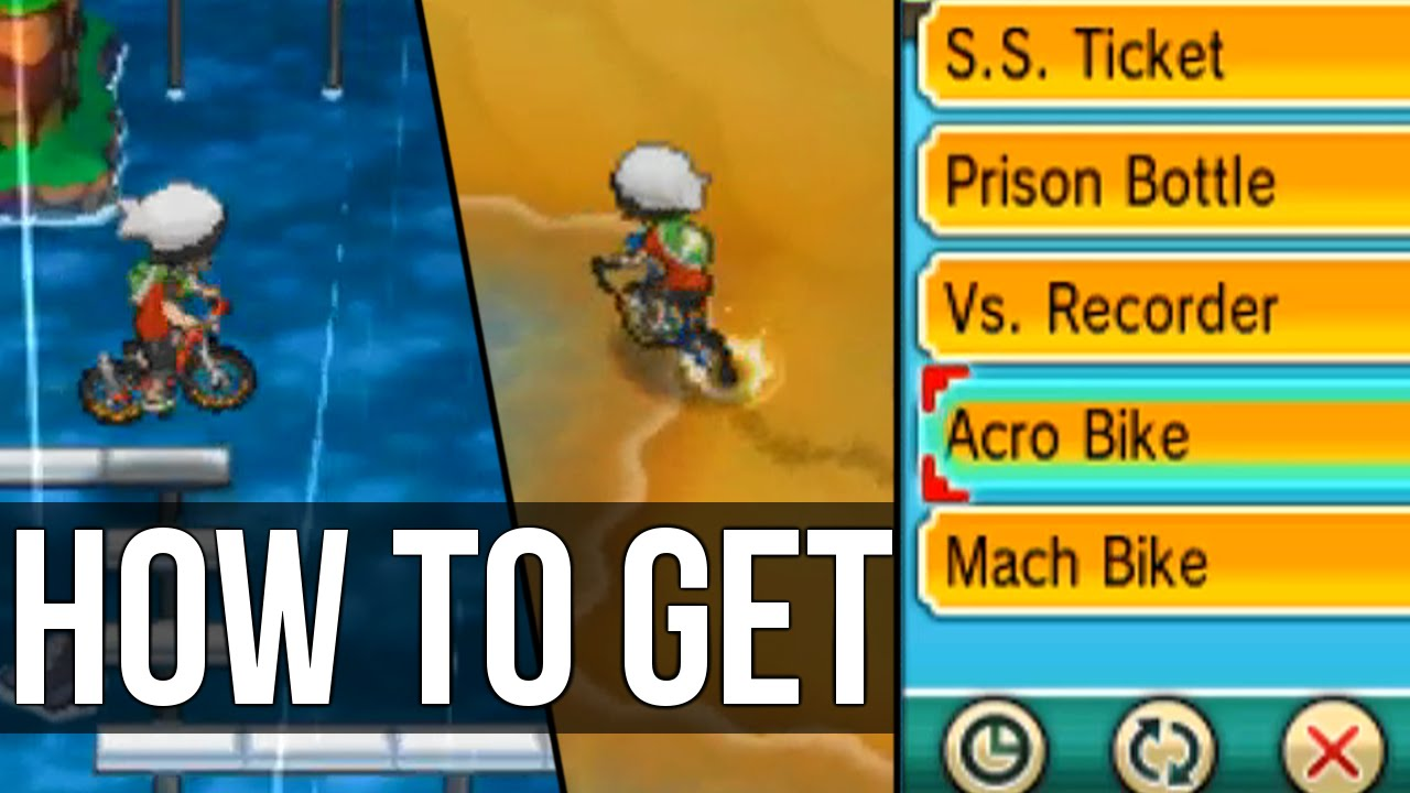 How To Get Both The Acro Mach Bike Pokemon Omega Ruby And