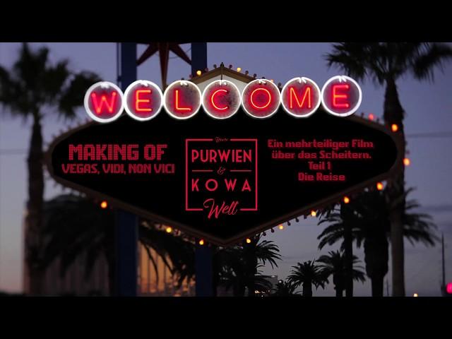 Purwien & Kowa - Making Of - Vegas, Vedi, Non Vici - Teil 1 - Die Reise