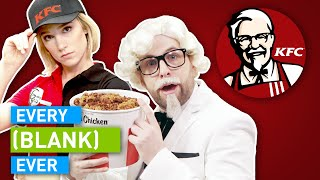 EVERY KFC EVER
