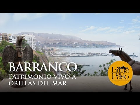 UCSS TV: Lima Al Paso (Barranco: Patrimonio Vivo A Orillas Del Mar)