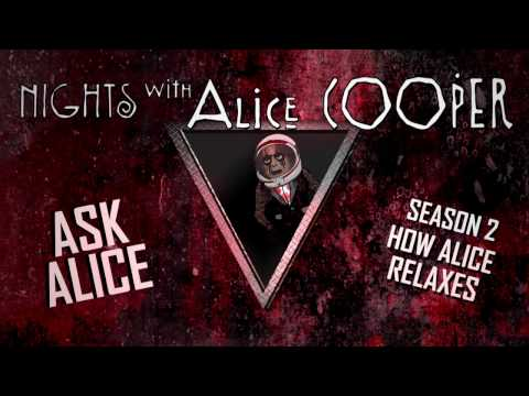 Ask Alice 20 - How Alice Relaxes