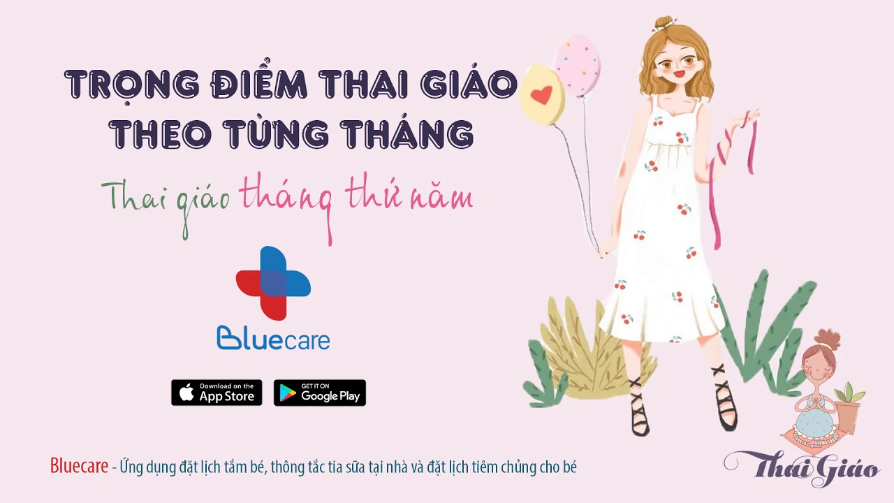 THAI GIÁO THÁNG THỨ 5 – Teaching your 5th month fetus