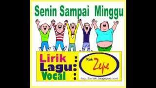 Senin Sampai Minggu - Lagu Anak Karya Kak Zepe mengenal nama hari untuk TK PAUD  Taman Usia Dini.wmv Mp3