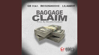 Baggage Claim (feat. Rico 2 Smoove & Lil Junior)