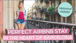 The Perfect Historical Airbnb To Stay At in the Heart of Barcelona
