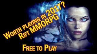 Worth playing in 2017? Rift MMORPG
