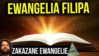 Zakazane Ewangelie  Ewangelia św Filipa - Analiza Plociuch