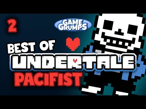Best Of Undertale Part 2 - Game Grumps Compilations