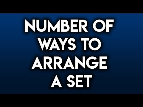 Number of ways to arrange a set of items (Math)