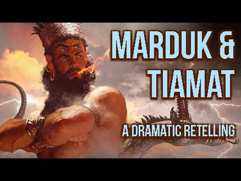 The Myth Of Marduk And Tiamat