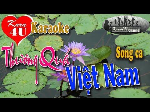 Thương quá Việt Nam Karaoke (Song ca) - Beat hay [Kara4U]