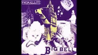 Freakazzée (Fraktus) - Big Bell (Remix)