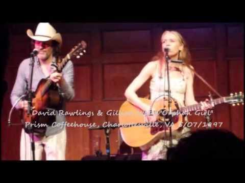 Gillian Welch & David Rawlings - Orphan Girl - 1997 - YouTube