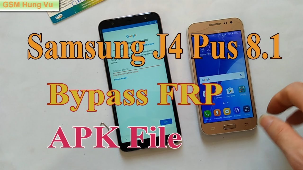 Bypass FRP Samsung J4 Plus Android Oreo 8 1 File APK