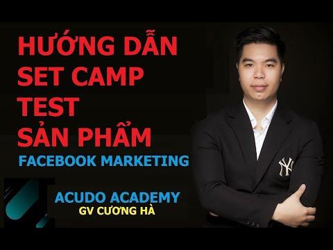Hướng dẫn lên camp để test sản phẩm trên Facebook