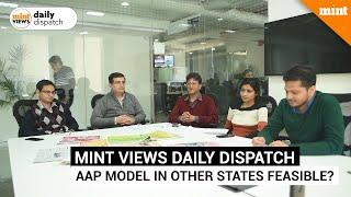Should other states replicate Arvind Kejriwal led AAP's governance model?