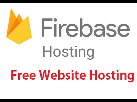 How to host website for free on Firebase l Free Website Hosting using Firebase 2017