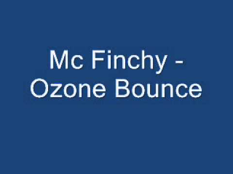 Mc Finchy Ozone Bounce