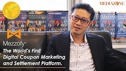 The World's First Digital Coupon Marketing and Settlement Platform - Mezzofy