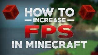MineCraft: How To Increase FPS & Reduce Lag v1.10 (Windows 10, 8 ,7)
