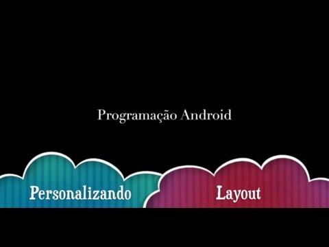 Programando Layout - Android