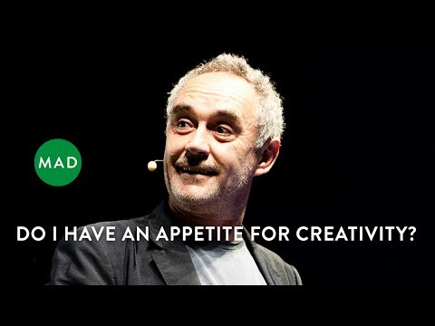 Ferran Adria at MAD2: Do I Have an Appetite for Creativity?