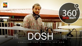 Dosh | Team Malhaar | 4K 360˚ Music videos | SonyLIV Music