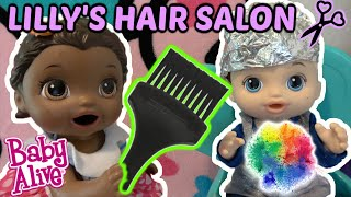 BABY ALIVE goes to THE HAIR SALON! NEW HAIR COLOR! The Lilly and Mommy Show! The TOYTASTIC Sisters!