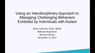 Managing Challenging Behaviors Exhibited by Individuals with Autism