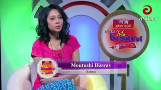 Make Me Beautiful Episode 30 | Shampa Hasnine & Moutushi Biswas | Trendy Look & Getup | Asian TV